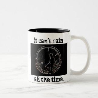 No puede llover todo el tiempo taza dos tonos
