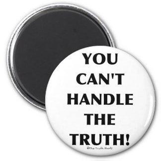 No puede manejar la verdad imán redondo 5 cm