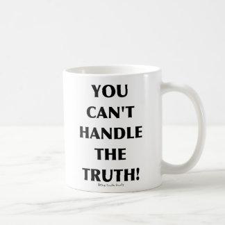 No puede manejar la verdad taza de café