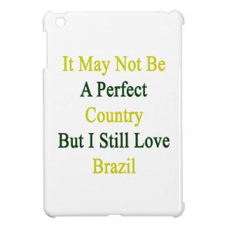 No puede ser un país perfecto pero todavía amo B