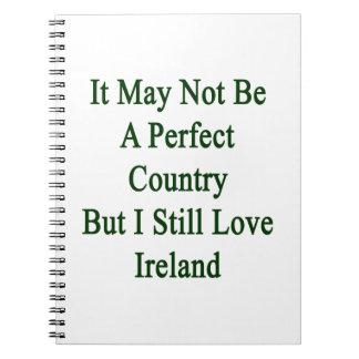 No puede ser un país perfecto pero todavía amo I Libros De Apuntes Con Espiral