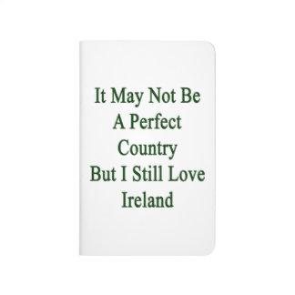No puede ser un país perfecto pero todavía amo I Cuadernos Grapados