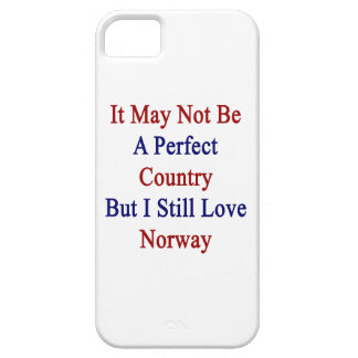 No puede ser un país perfecto pero todavía amo N iPhone 5 Carcasa