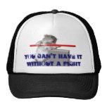 No puede tenerlo sin una lucha gorras de camionero