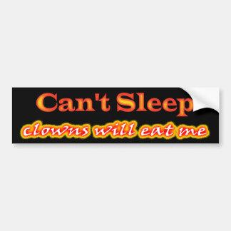 No pueden dormir, los payasos me comerán etiqueta de parachoque