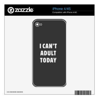 No puedo adulto hoy iPhone 4S skins