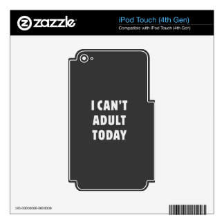 No puedo adulto hoy iPod touch 4G skin