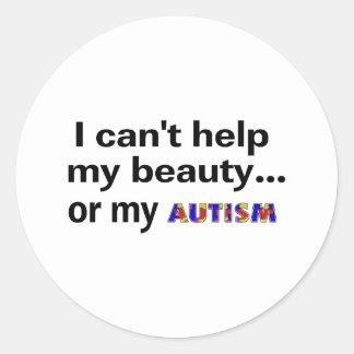 No puedo ayudar a mi belleza o a mi autismo pegatina redonda