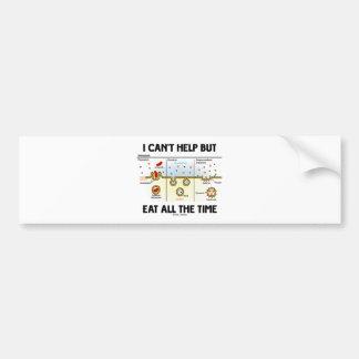 No puedo dejar comer todo el tiempo Endocytosis Etiqueta De Parachoque
