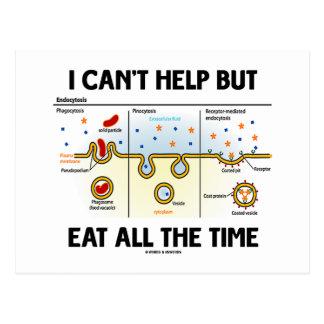 No puedo dejar comer todo el tiempo (Endocytosis) Postales