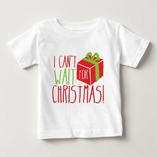 ¡No puedo esperar navidad! Playera De Bebé