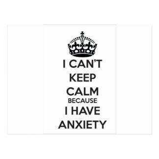 No puedo guardar calma porque tengo ansiedad tarjetas postales