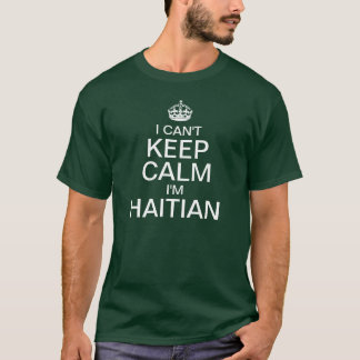 No puedo guardar calma que soy haitiano playera