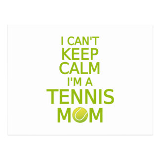No puedo guardar calma, yo soy una mamá del tenis tarjeta postal