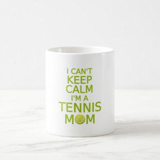No puedo guardar calma, yo soy una mamá del tenis taza de café