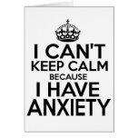 No puedo guardar calma, yo tengo ansiedad divertid tarjeton