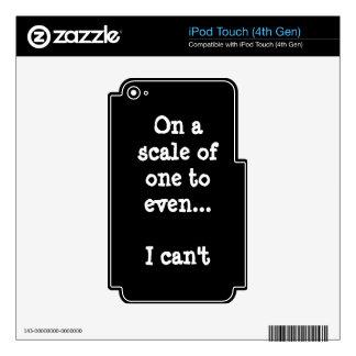 No puedo incluso etiqueta del tacto de iPod (4ta iPod Touch 4G Skins