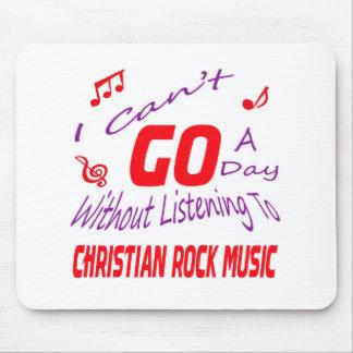 No puedo ir un día sin escuchar el cristiano alfombrilla de ratón
