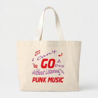 No puedo ir un día sin escuchar la música punky bolsa tela grande