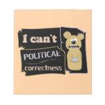 No puedo llevar corectness político bloc de papel