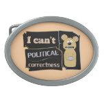 No puedo llevar corectness político hebillas cinturon ovales
