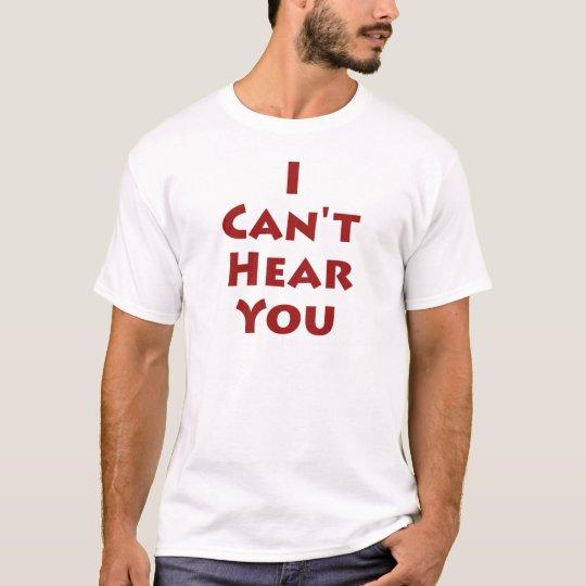 No puedo oírle playera