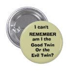 No puedo, RECORDAR, soy yo, buen gemelo, o… Pins