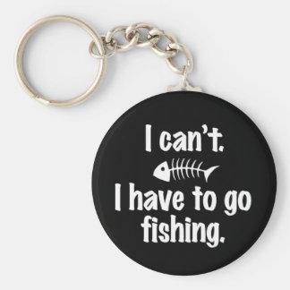 No puedo. Tengo que ir a pescar Llavero Redondo Tipo Pin