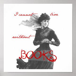 No puedo vivir sin los libros póster