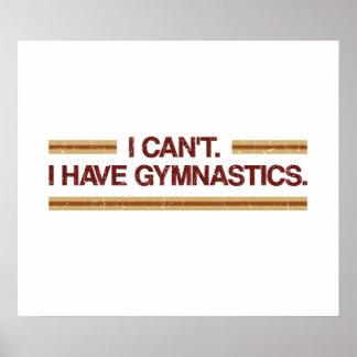 No puedo yo tener gimnasia póster