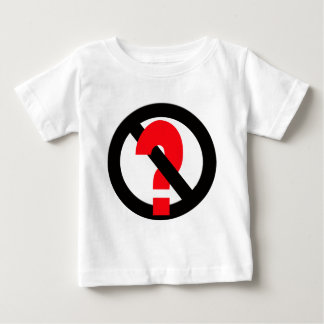 No Questions Allowed Shirt
