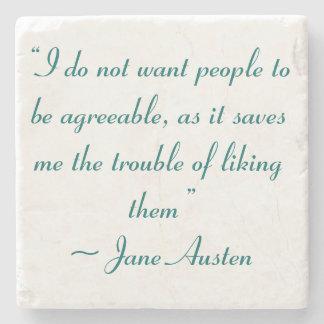 No quiera que la gente fuera Jane Austen conforme Posavasos De Piedra