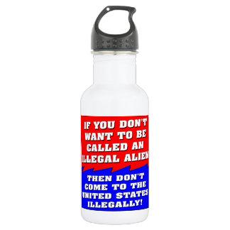 No quiera ser llamado un inmigrante ilegal botella de agua