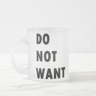 No quiera taza de café