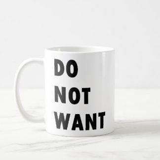No quiera taza clásica