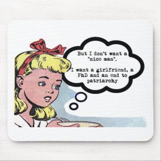 """No quiero a un """"hombre agradable"""" (el feminismo) alfombrillas de ratón"""