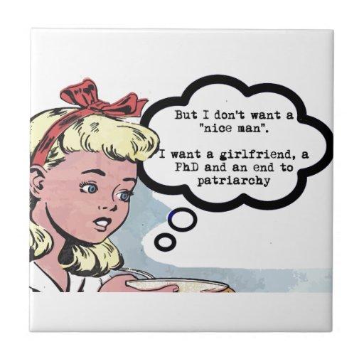 """No quiero a un """"hombre agradable"""" (el feminismo) azulejo"""