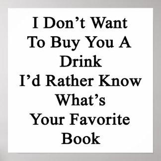 No quiero comprarle una bebida que conocería póster