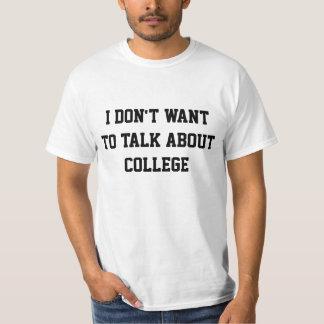 No quiero hablar de la universidad remera