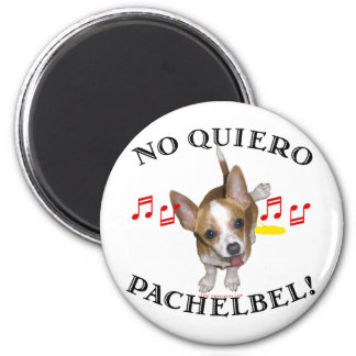 No Quiero Pachelbel 2 Inch Round Magnet