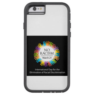 No racism graphic with colorful hands tough xtreme iPhone 6 case