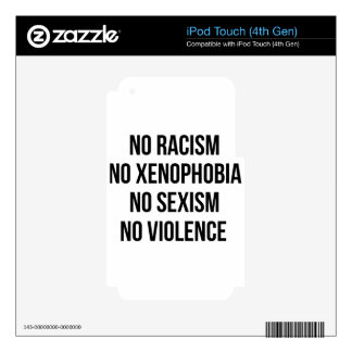 NO RACISM, NO HOMOPHOBIA, NO SEXISM, NO VIOLENCE DECALS FOR iPod TOUCH 4G