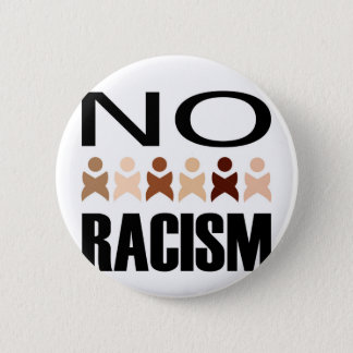 NO RACISM PINBACK BUTTON
