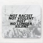 No racista, no violento, apenas no más silencioso tapete de ratones
