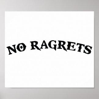 No Ragrets Mispelled Regrets Tattoo Poster