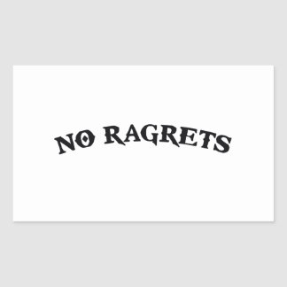 No Ragrets Mispelled Regrets Tattoo Rectangular Sticker