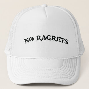 No Ragrets Mispelled Regrets Tattoo Trucker Hat 612c67523151