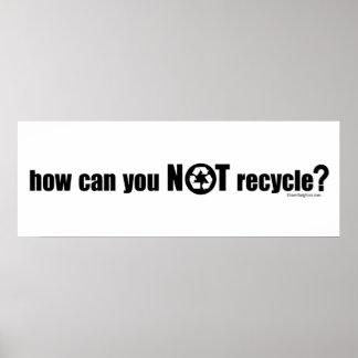 ¿No reciclar? Póster