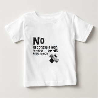 No Reconciliation Baby T-Shirt