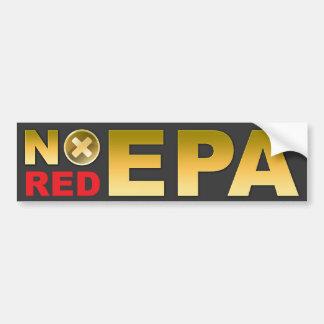 No Red EPA Car Bumper Sticker